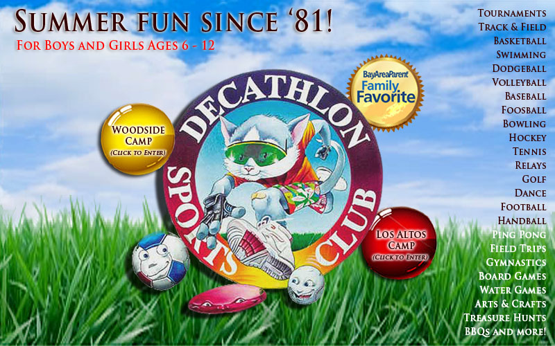 Decathlon Sports Club, the Bay Area's premier summer sports camp in Woodside and Los Altos.